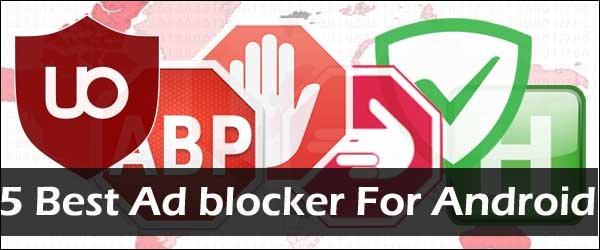 5 Best Ad blocker for Android