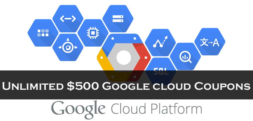 Unlimited $500 Google cloud Coupons