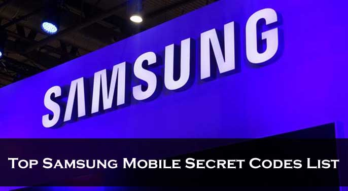 Top Samsung Mobile Secret Codes List