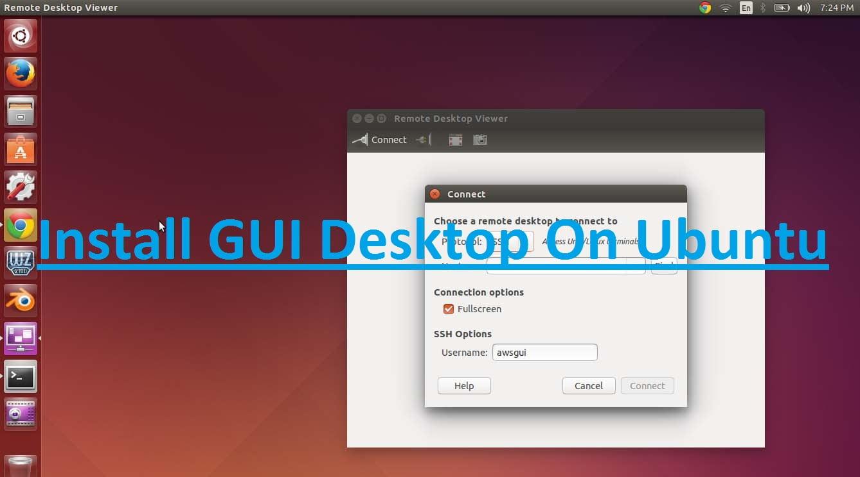 How To Install GUI Desktop On Ubuntu VPS