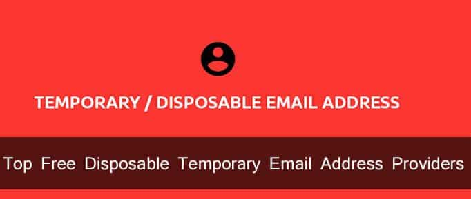 Top Free Disposable Temporary Email Address Providers