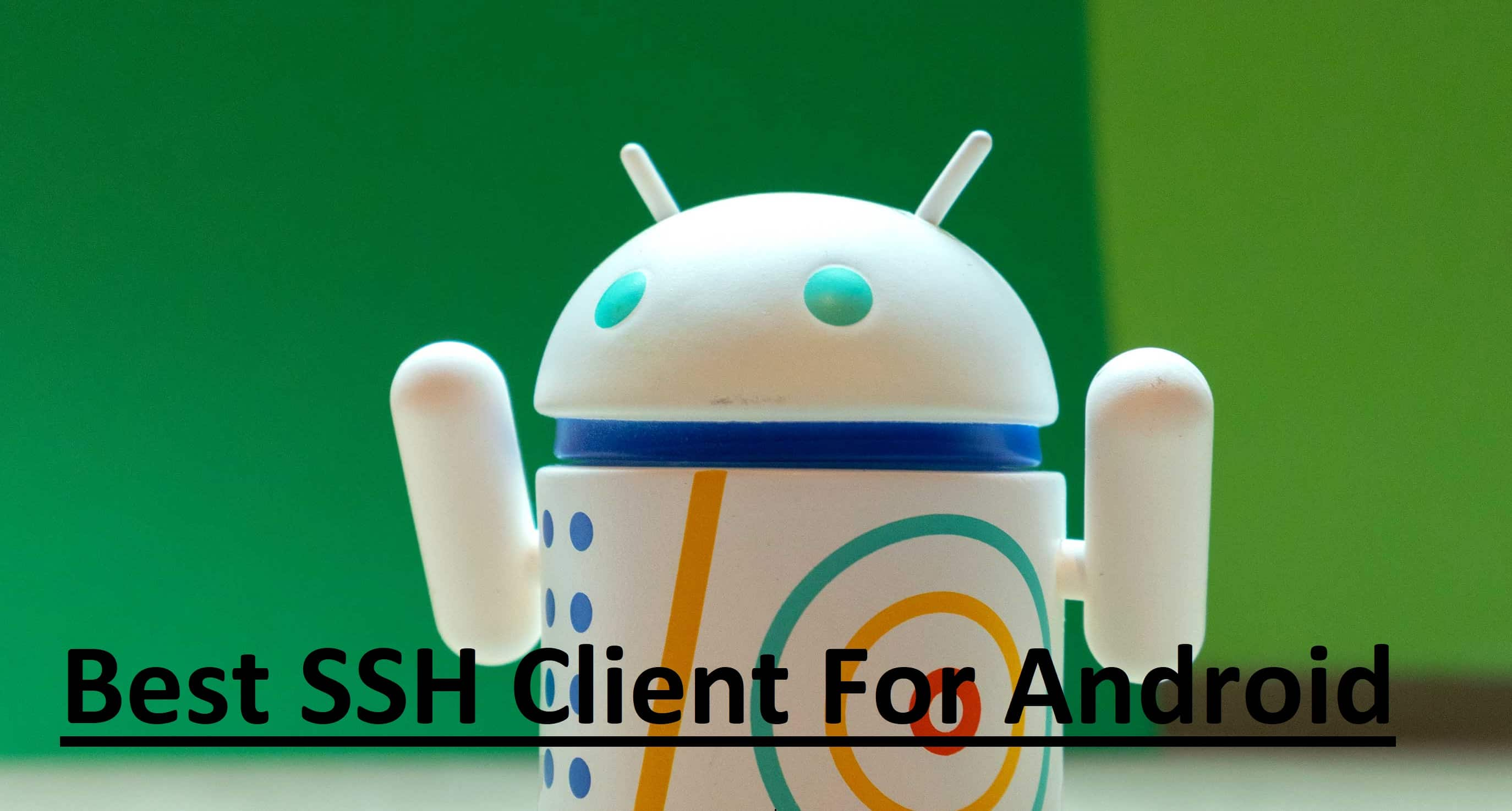 Best SSH Client For Android Mobiles And Tablets