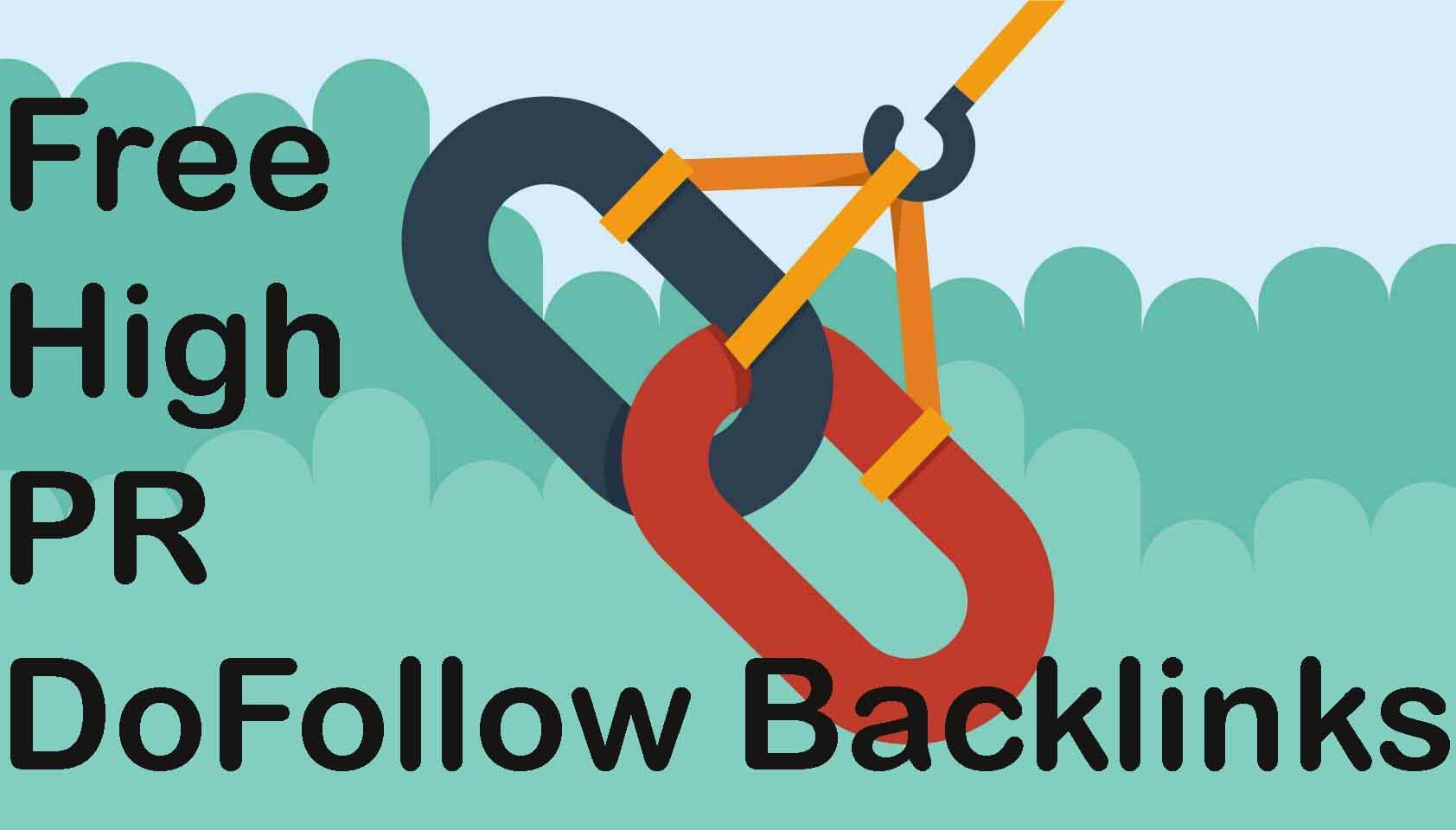 How To Get Free High PR DoFollow Backlinks Latest