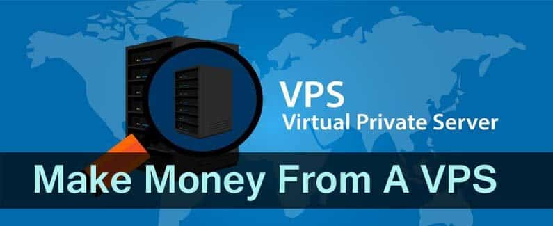 Make Money From A VPS