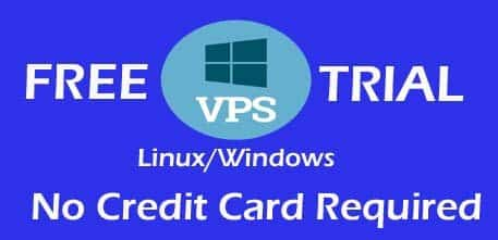 Free VPS Trial Windows And Linux No Credit Card Required