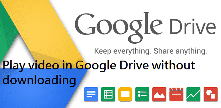 play video in Google Drive without downloading