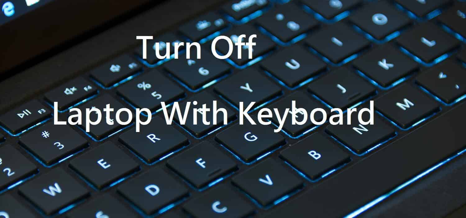 turn Off Laptop With Keyboard