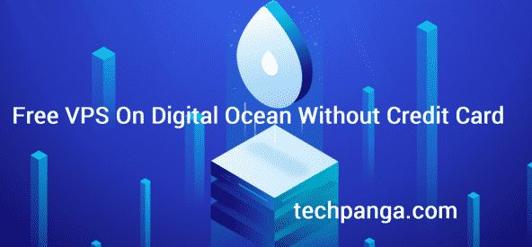 Free VPS On Digital Ocean Without Credit Card