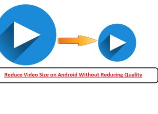 Reduce Video Size on Android Without Reducing Quality