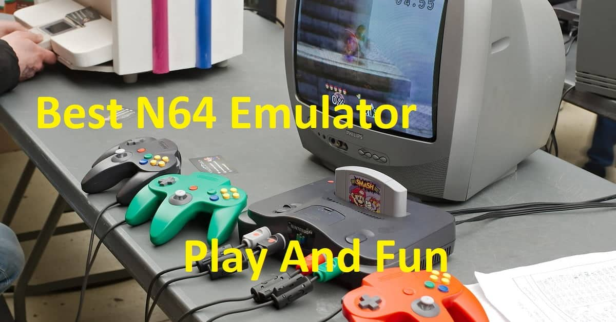 Best N64 Emulator 2019 Best N64 Emulator For Windows PC, Android And Mac   TechPanga
