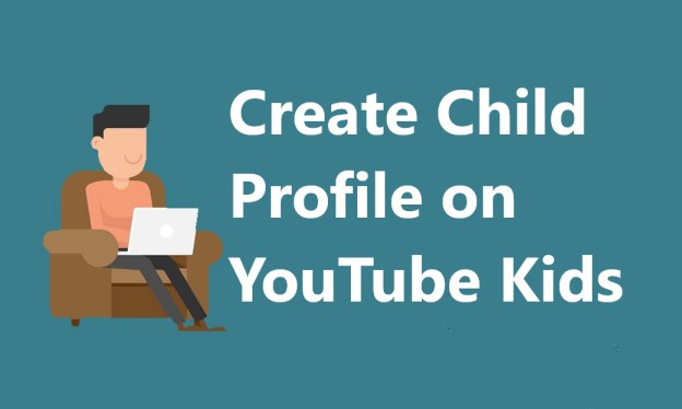 Child Profile on YouTube Kids