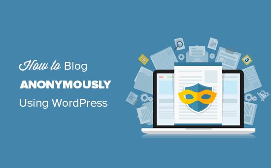 Create Anonymous Blog