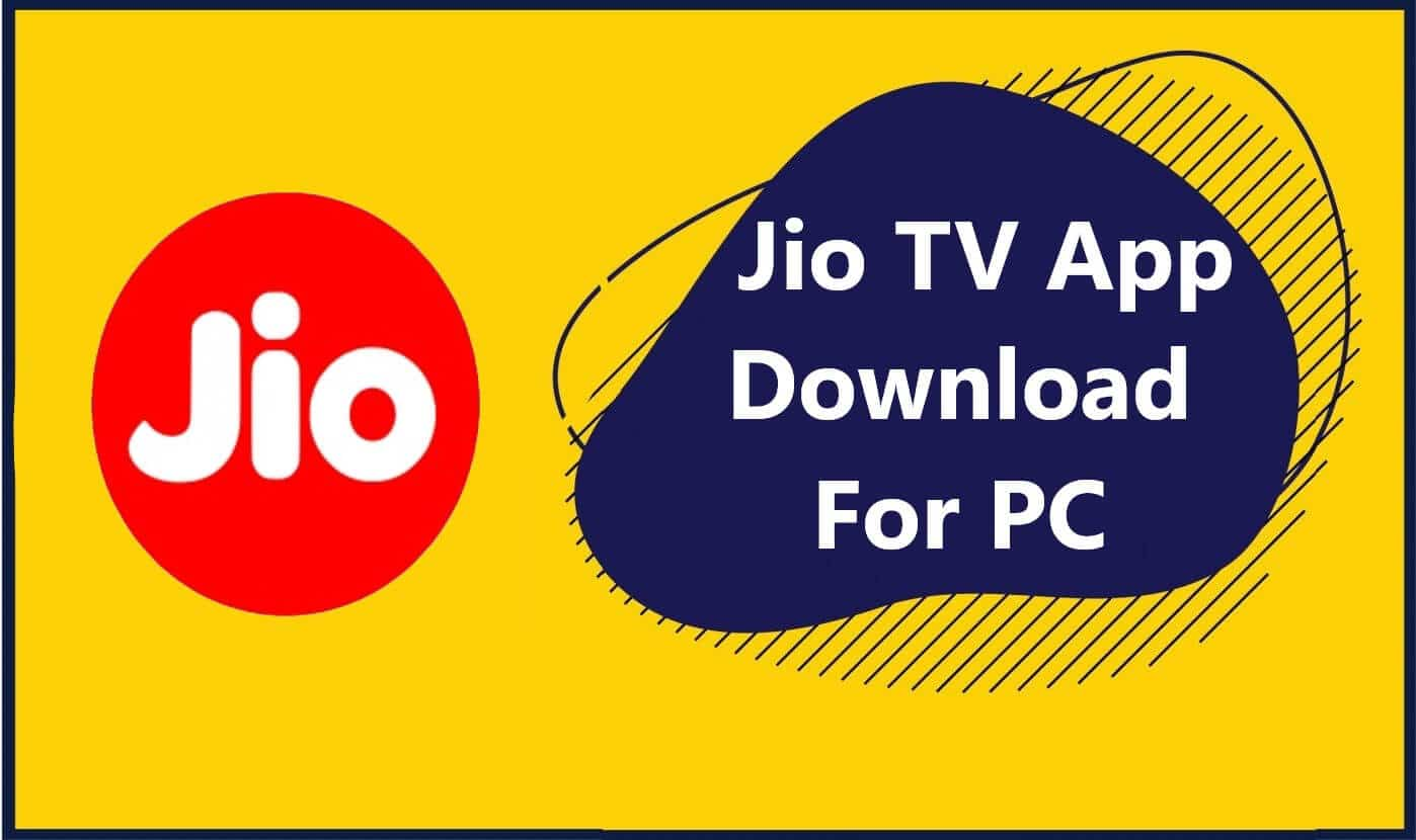 Jio TV App Download For PC