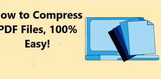 How to Compress PDF Files, 100% Easy!