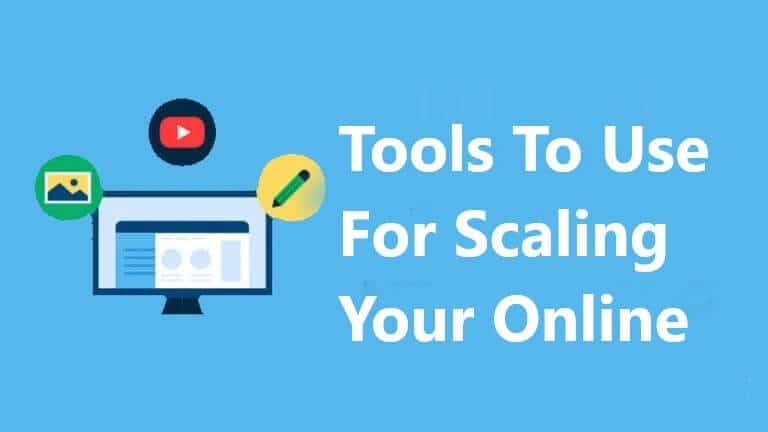 Tools To Use For Scaling Your Online Business