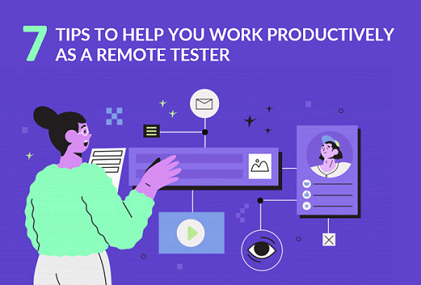 Work Productively As A Remote Tester