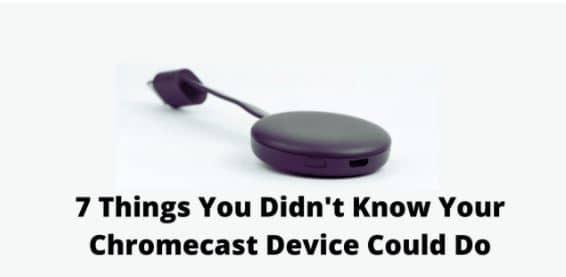 Chromecast Device Could Do